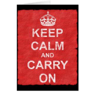 Maintenez calme et continuez le cru carte
