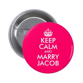Maintenez calme et épousez Jacob Pin's Avec Agrafe