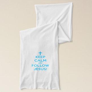 Maintenez calme et suivez Jésus Écharpe