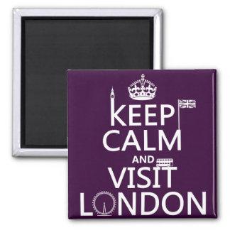 Maintenez calme et visite Londres (toute couleur) Magnet Carré