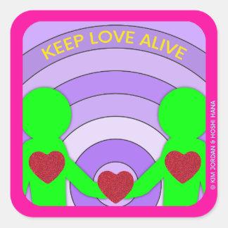 """Maintenez l'amour vivant - 3"""" x 3"""" autocollant"""