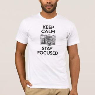 Maintenez le séjour calme focalisé t-shirt