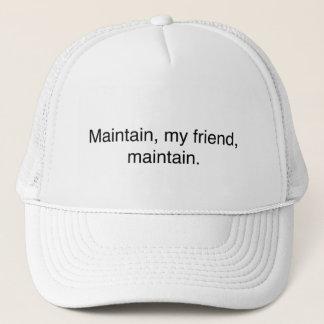 """""""Maintenez, mon ami, maintiennent."""" casquette de"""