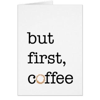 Mais premier café - carte de voeux inspirée