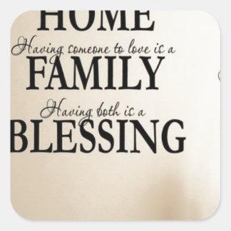 Maison + Famille = bénédiction Sticker Carré