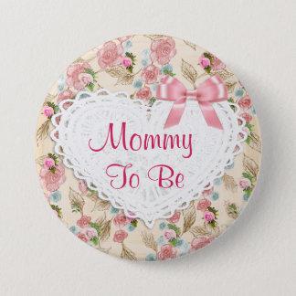 Maman assez florale à être bouton de baby shower badge rond 7,6 cm