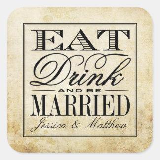Mangez, boisson et soyez mariage vintage marié sticker carré