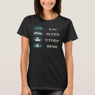 Mangez la rangée d'étude de sommeil - T-shirt