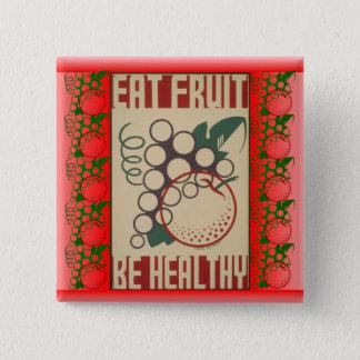 Mangez le bouton de fruit badge carré 5 cm