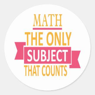 Maths. Le seul sujet qui compte. Plaisanterie de Sticker Rond