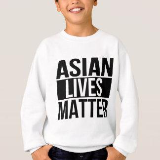 Matière asiatique des vies sweatshirt