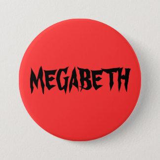 MEGABETH BADGE ROND 7,6 CM