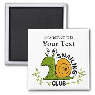 Membre du club de Snailing Magnet Carré