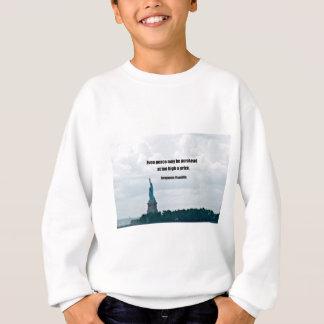 Même la paix peut être achetée à un prix trop sweatshirt