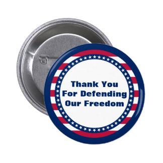 Merci patriotique pour défendre notre liberté badge rond 5 cm