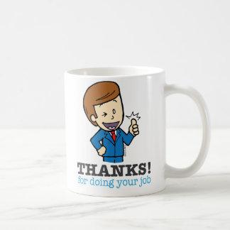 Merci pour faire votre tasse du travail