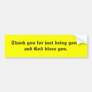 Merci pour juste être vous-- autocollant de voiture