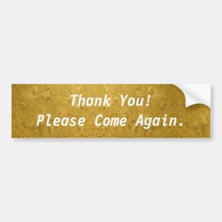 Merci ! Veuillez venir encore l'or Autocollant De Voiture