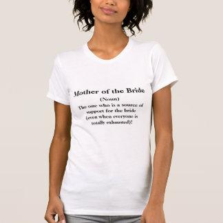 Mère du T-shirt de jeune mariée -- Mariage de