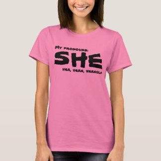 Mes pronoms elle t-shirt