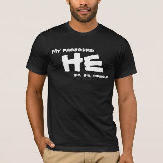 Mes pronoms il t-shirt