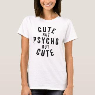 Mignon mais psychopathe mais mignon t-shirt