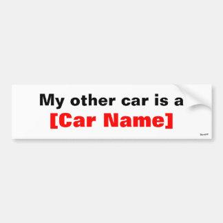 Mijn andere auto is een… bumpersticker