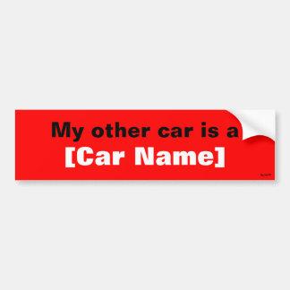 Mijn andere auto is… (Rood) Bumpersticker