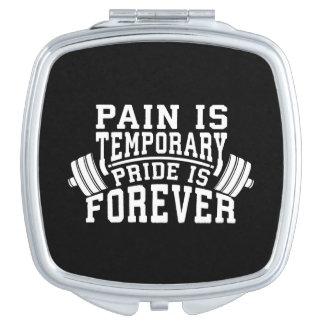 Miroir De Poche La douleur est provisoire, fierté est pour