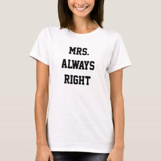 Mme Aways Right T-shirt