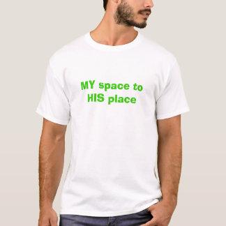 MON espace à SON endroit T-shirt
