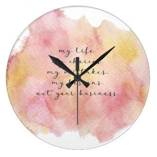 Mon horloge murale de citation de la vie