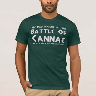 Mon papa a combattu à la bataille de Cannae T-shirt