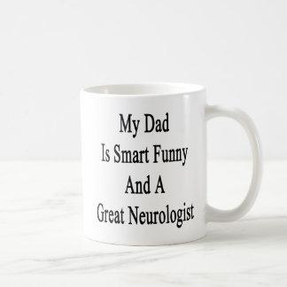 Mon papa est drôle futé et un grand neurologue mug