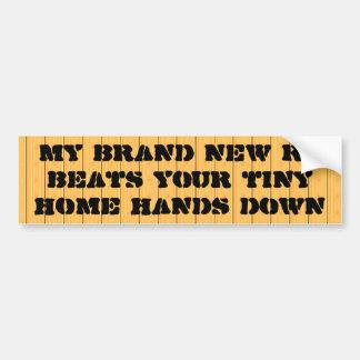 Mon rv tout neuf bat votre maison minuscule, mains autocollant de voiture