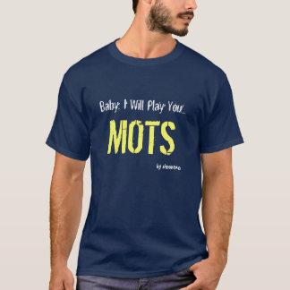 MOTS T-SHIRT