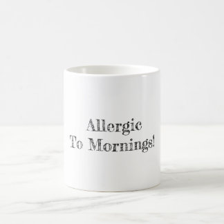 Mug Allergique aux matins
