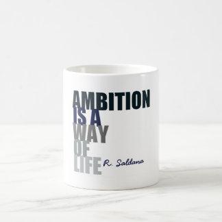 Mug Ambition par Riche Saldana
