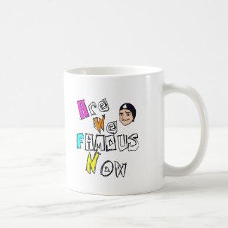Mug AreWeFamousNow Merch