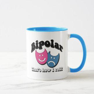 Mug Bipolaire : C'est comment je roule