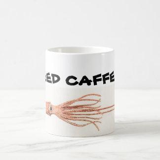 Mug Calmar géant, J'AI BESOIN de CAFÉINE !