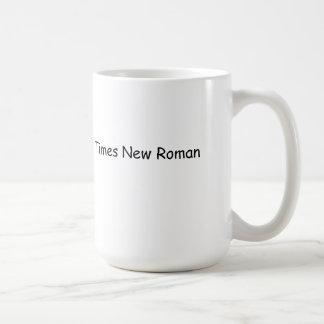 Mug Ce n'est pas Times New Roman.