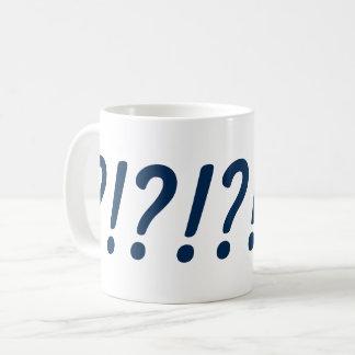 Mug Ce qui ? ! ? !