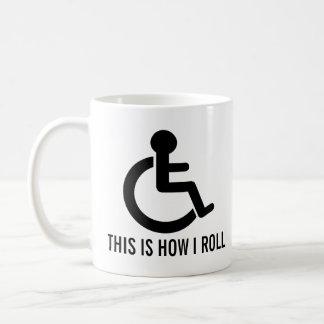 Mug C'est comment je roule le fauteuil roulant