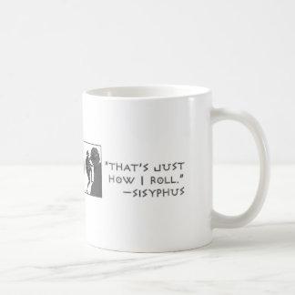 Mug C'est juste comment je roule --Sisyphus