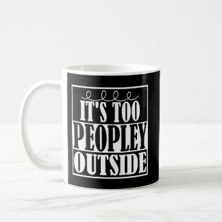 Mug C'est trop extérieur de Peopley Introverts la