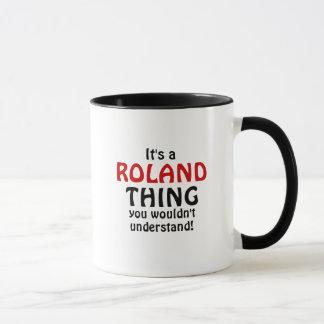 Mug C'est une chose de Roland que vous ne comprendriez