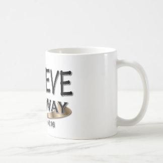 Mug Croyez de toute façon