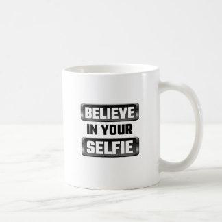 Mug Croyez en votre Selfie