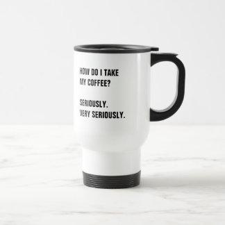 MUG DE VOYAGE COMMENT EST-CE QUE JE PRENDS MON CAFÉ ?